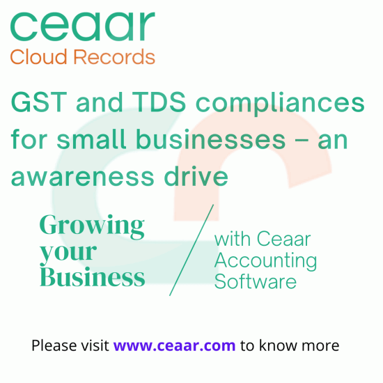 GST and TDScompliances for small businesses – an awareness drive